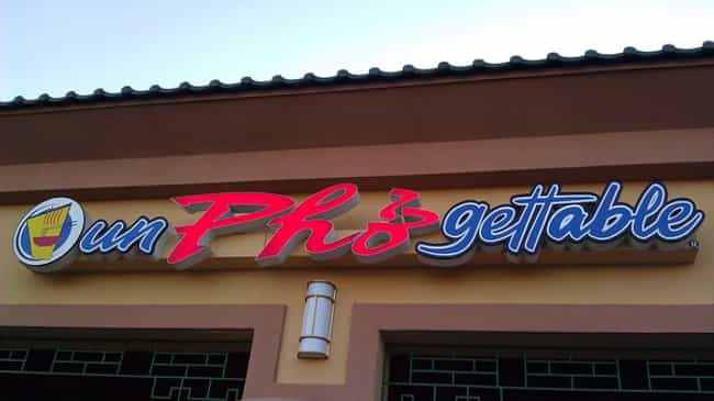 Get Ready for a Meal You... is listed (or ranked) 7 on the list The Most Un Pho Gettable Pho Restaurant Puns
