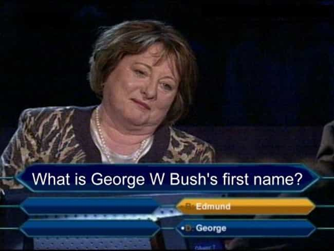 By George! We Think She'... is listed (or ranked) 2 on the list The Greatest 'Who Wants To Be A Millionaire' FAILs Ever