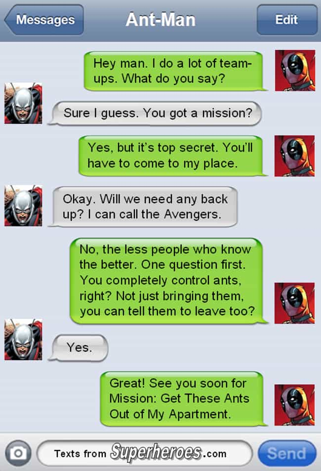 He Only Requests Team Ups for ... is listed (or ranked) 2 on the list The Funniest Texts From Deadpool