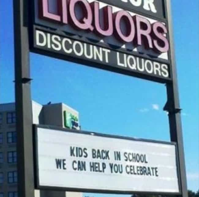 This Liquor Store Is Eve... is listed (or ranked) 1 on the list The Most Hilarious School Signs Ever