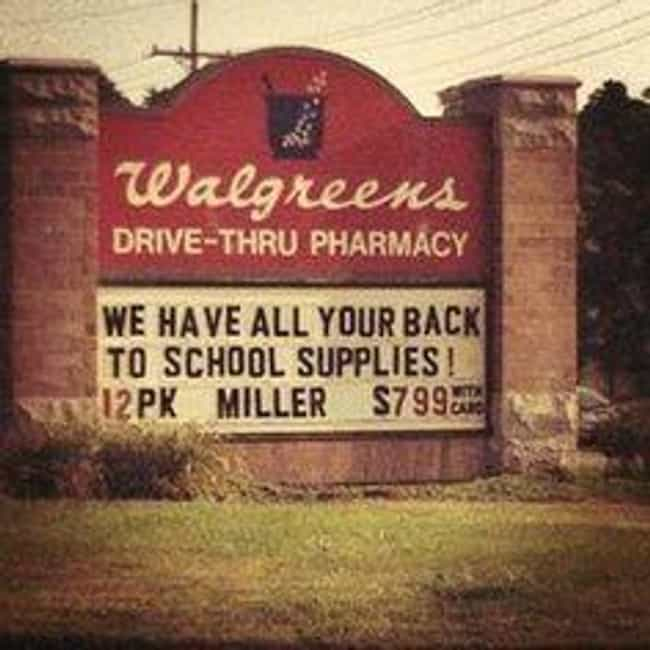 Walgreens, Is That Reall... is listed (or ranked) 3 on the list The Most Hilarious School Signs Ever