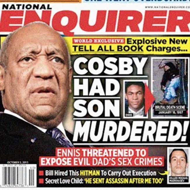 Ennis Cosby's Killer Rev... is listed (or ranked) 3 on the list 17 Times the 'National Enquirer' Broke Real News