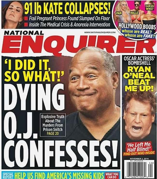 O.J. Simpson Publishes Juicy T is listed (or ranked) 17 on the list 17 Times the National Enquirer Broke Real News