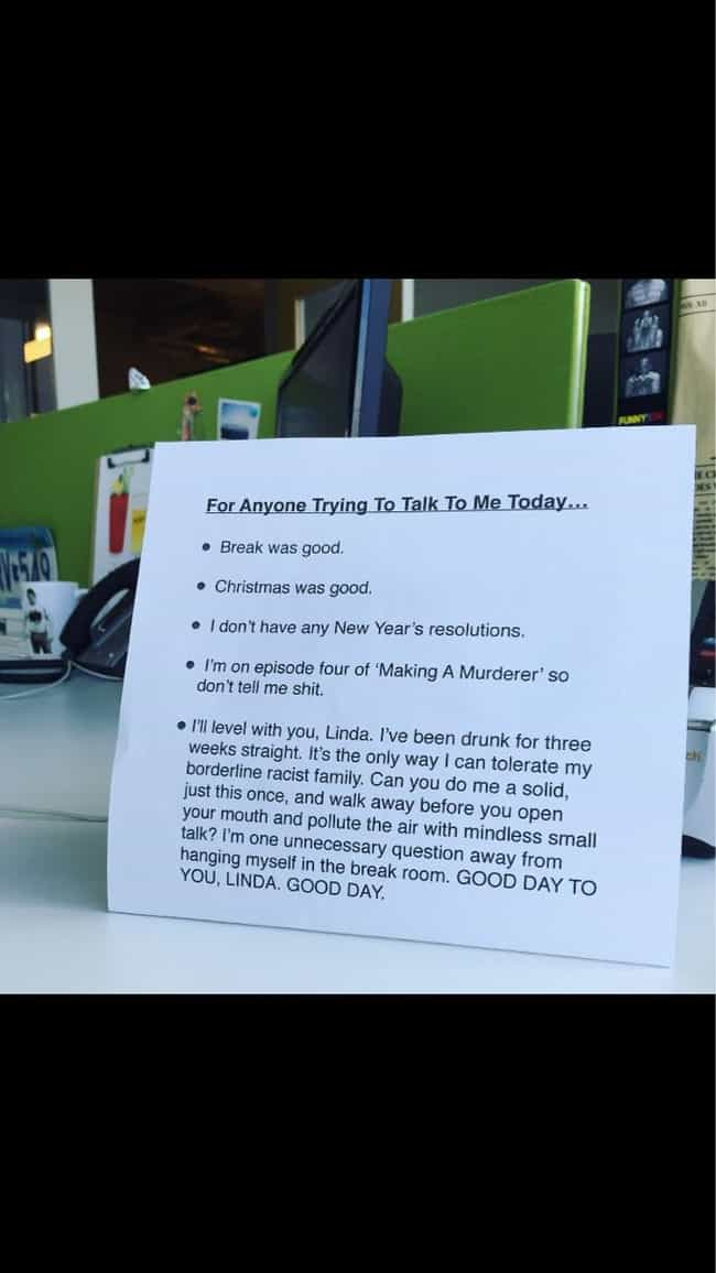 Don't Even Start With Us Today... is listed (or ranked) 1 on the list The Best Passive Aggressive Notes at Work