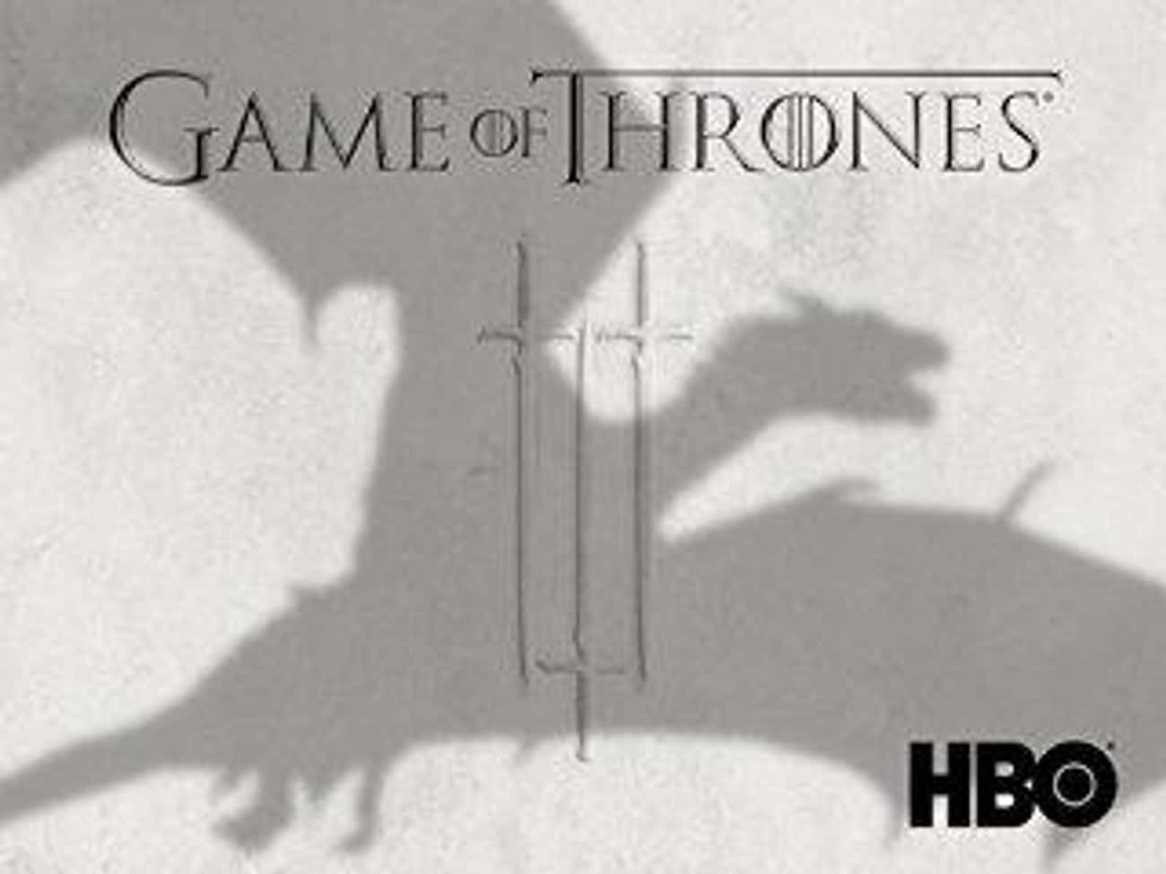 Game of Thrones Season 3 is listed (or ranked) 2 on the list After Thousands Of Votes, Here Are The Best Seasons Of Game Of Thrones According To Fans