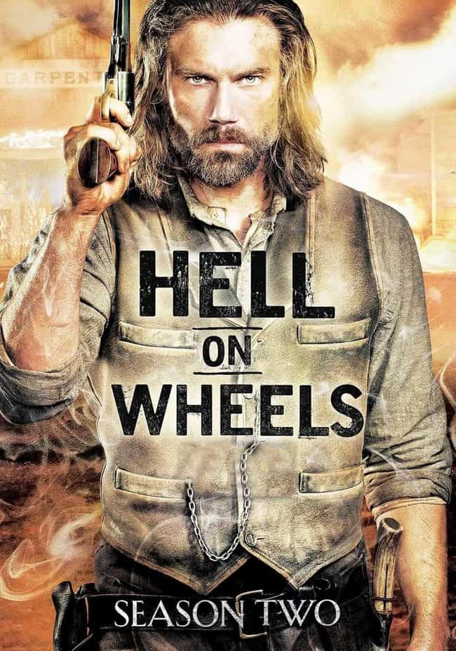 Hell on Wheels - Season ... is listed (or ranked) 1 on the list The Best Seasons of Hell on Wheels