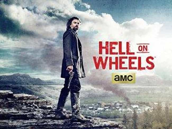 Hell on Wheels Season 4 ... is listed (or ranked) 4 on the list The Best Seasons of Hell on Wheels