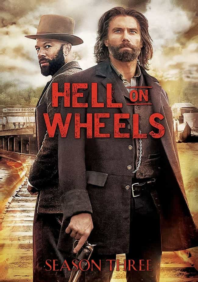 Hell on Wheels - Season ... is listed (or ranked) 3 on the list The Best Seasons of Hell on Wheels