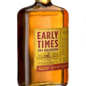 Early Times is listed (or ranked) 22 on the list The Best American Whiskey