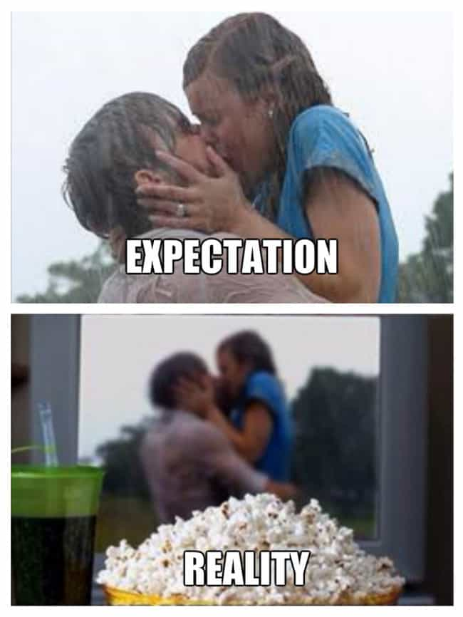 When You Experience a Kiss So ... is listed (or ranked) 4 on the list Valentine's Day: Expectation Vs. Reality