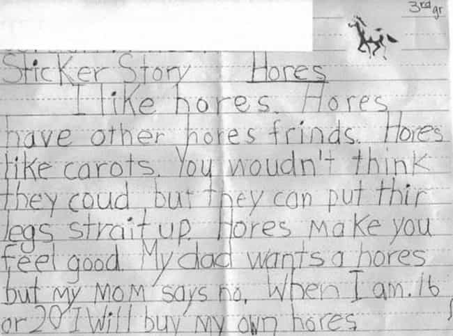 Can You Believe Mom Said No? is listed (or ranked) 4 on the list 40+ Funny Spelling Mistakes by Kids Who Don't Know Better