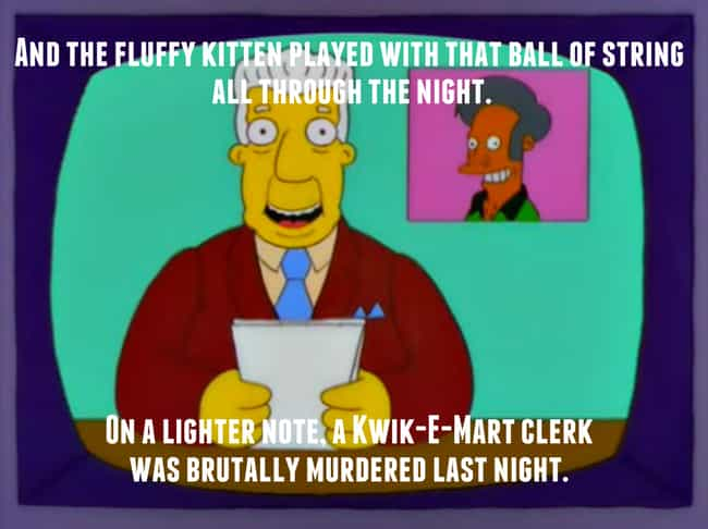 That's the Opposite of a Light... is listed (or ranked) 3 on the list 28 Times The Simpsons Got REALLY Dark