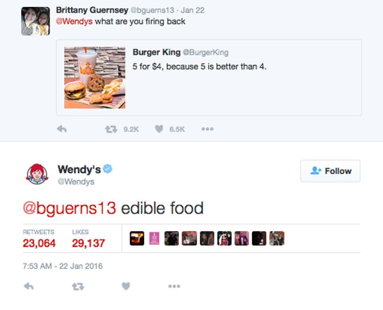Wendy's vs. Burger King is listed (or ranked) 1 on the list The 8 Bloodiest Social Media Battles