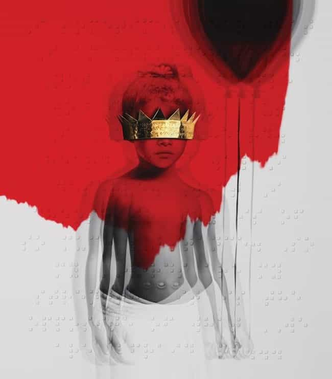 Anti is listed (or ranked) 1 on the list The Best Rihanna Albums of All Time