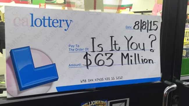 In California, $63 Million Wen... is listed (or ranked) 1 on the list 16 Surprising Facts You Never Knew About the Lottery