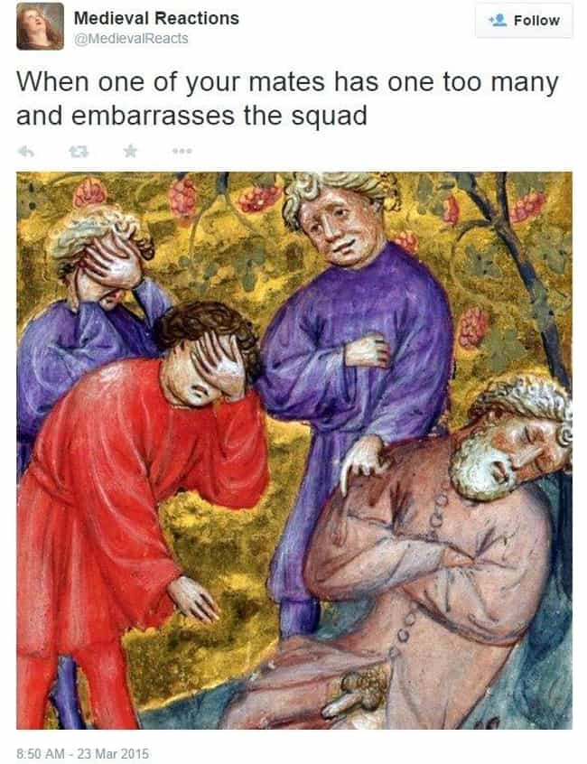 At Least You Can Pretend You D... is listed (or ranked) 4 on the list Medieval Reactions You'll Want to Use in Your Daily Life