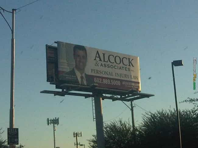 It's The Wood That Makes I... is listed (or ranked) 23 on the list Funny Billboards for Lawyers You'd Never Hire