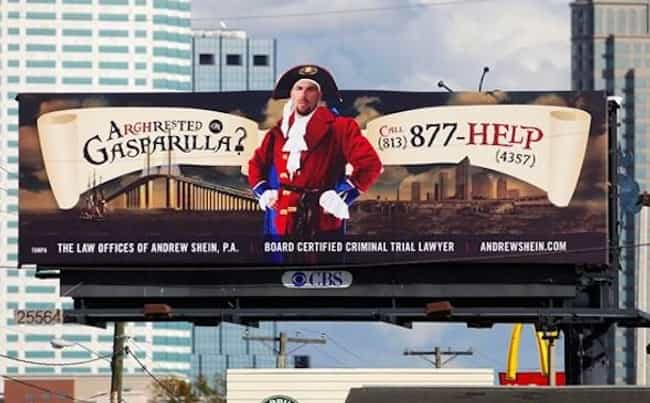 Pirate Law Is the Best Kind of... is listed (or ranked) 21 on the list Funny Billboards for Lawyers You'd Never Hire