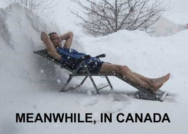 Get a Little Sun While Y... is listed (or ranked) 4 on the list Meanwhile in Canada . . .