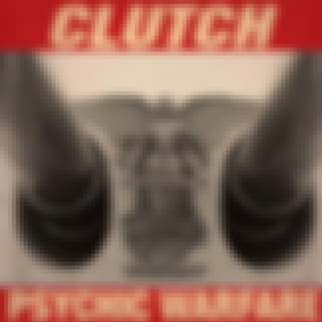 Psychic Warfare is listed (or ranked) 3 on the list The Best Clutch Albums of All Time