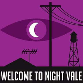 Welcome to Night Vale is listed (or ranked) 13 on the list The Best Current Podcasts