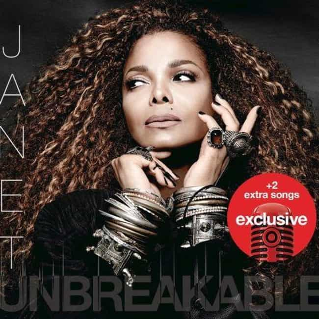 Unbreakable is listed (or ranked) 7 on the list The Best Janet Jackson Albums of All Time