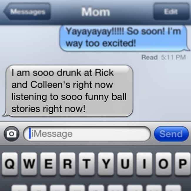 Where the Party At? Rick... is listed (or ranked) 1 on the list 22 Super Funny Texts from Drunk Moms