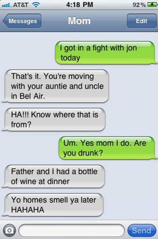 Freshest. Mom. Ever. is listed (or ranked) 3 on the list 22 Super Funny Texts from Drunk Moms