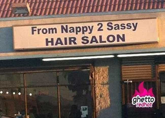 You Stay Classy, Nappy 2 Sassy is listed (or ranked) 3 on the list Hair Salon Names That Will Make You Laugh