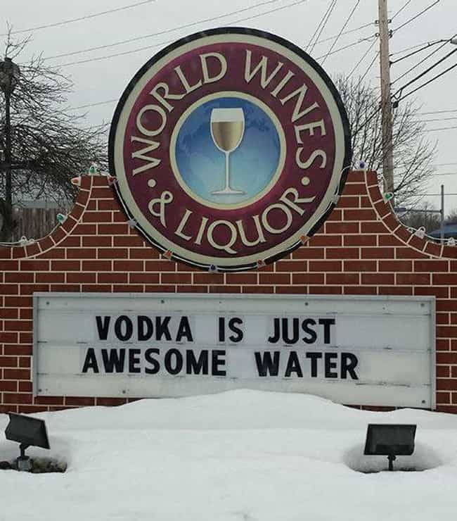 Makes Sense is listed (or ranked) 3 on the list 23 Funny Liquor Store Signs