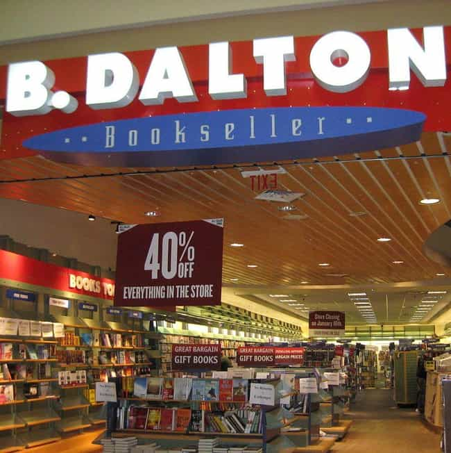 B. Dalton is listed (or ranked) 8 on the list The Best Mall Stores from the 2000s That No Longer Exist