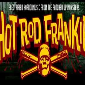 Hotrod Frankie is listed (or ranked) 25 on the list The Best Psychobilly Bands