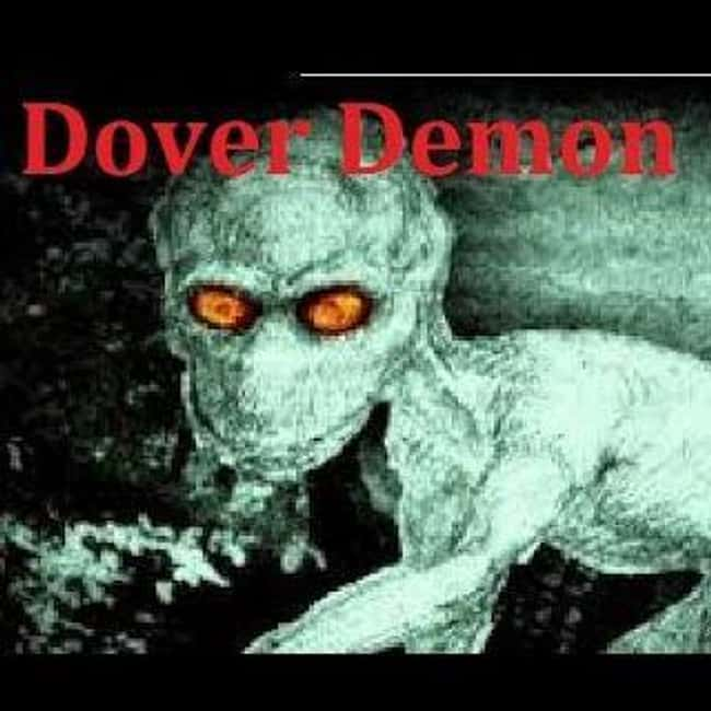 Massachusetts: the Dover Demon is listed (or ranked) 21 on the list Craziest Humanoid Cryptids by State