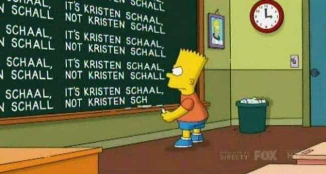 The Simpsons Wrote Her a Gag a... is listed (or ranked) 2 on the list 19 Interesting Facts You May Not Know About Kristen Schaal