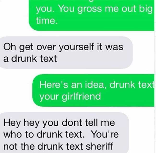 Pretty Good Joke is listed (or ranked) 2 on the list 17 People Who Got Drunk and Texted Their Ex
