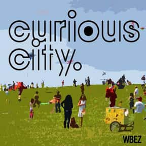 Curious City is listed (or ranked) 17 on the list The Best Podcasts for Smart People
