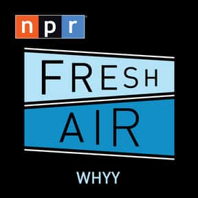 Fresh Air is listed (or ranked) 10 on the list The Best Podcasts for Smart People