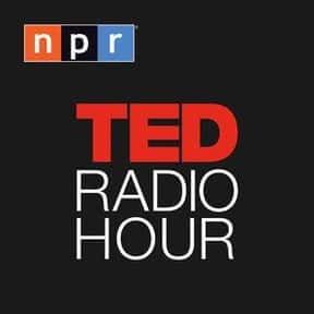 Ted Radio Hour is listed (or ranked) 6 on the list The Best Podcasts for Smart People