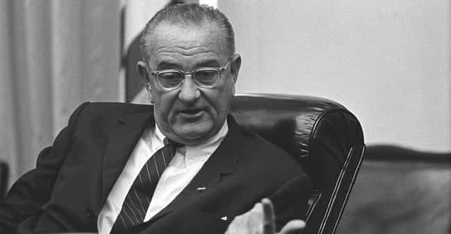 LBJ Lied To The American... is listed (or ranked) 8 on the list Lies And Untruths That Affected Human History