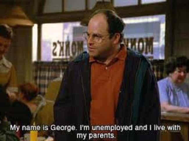George Was Doing the Opp... is listed (or ranked) 11 on the list The Most Plausible And Sponge-Worthy 'Seinfeld' Fan Theories