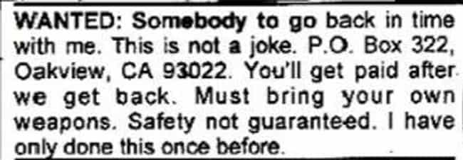 Isn't This a Movie? is listed (or ranked) 4 on the list 25 Hilarious Classified Ads You'd Respond To