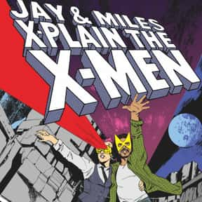 Jay and Miles X-Plain The X-Me is listed (or ranked) 19 on the list The Best Podcasts for Nerds