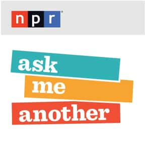 Ask Me Another is listed (or ranked) 17 on the list The Best Podcasts for Nerds