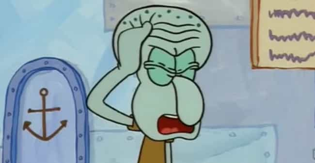 When he moved to a whole... is listed (or ranked) 2 on the list The Most Depressing Squidward Moments