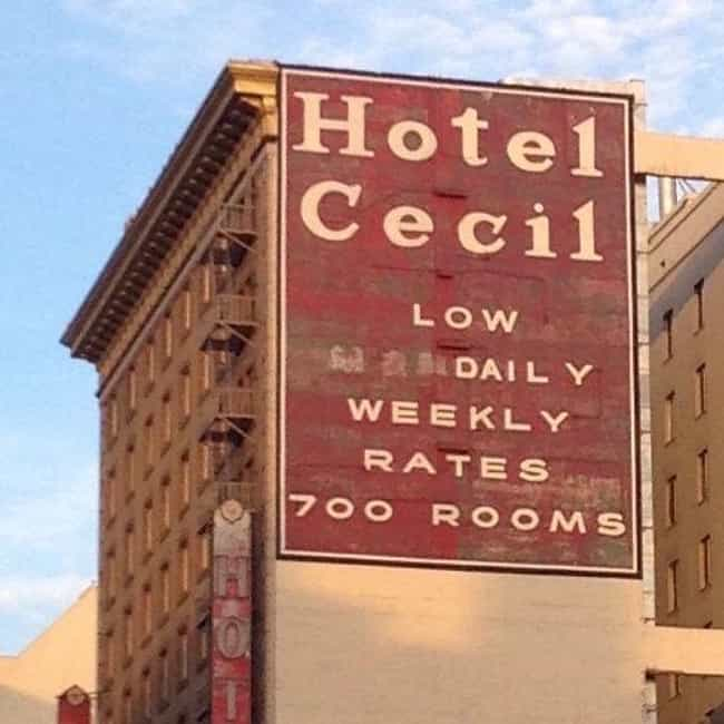The Cecil Hotel is listed (or ranked) 1 on the list Creepy Ghost Stories About Los Angeles
