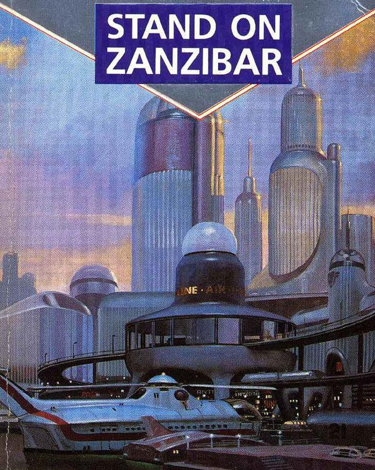 """Stand on Zanzibar"" Cr is listed (or ranked) 4 on the list Times Dystopian Novels Predicted Real Life Events"