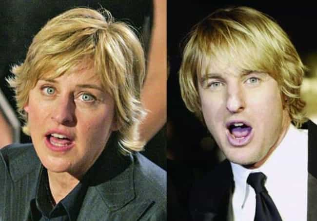 Ellen DeGeneres and Owen Wilso... is listed (or ranked) 6 on the list Female Celebrities Who REALLY Look Like Male Celebrities