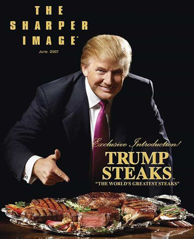 Trump Steaks is listed (or ranked) 5 on the list All of Donald Trump's Businesses, Ranked by Dubiousness