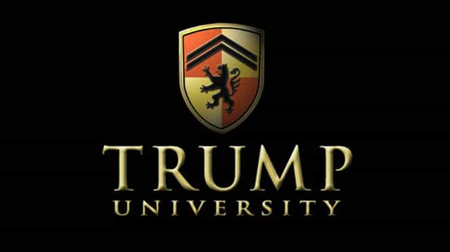 Trump University is listed (or ranked) 1 on the list All of Donald Trump's Businesses, Ranked by Dubiousness