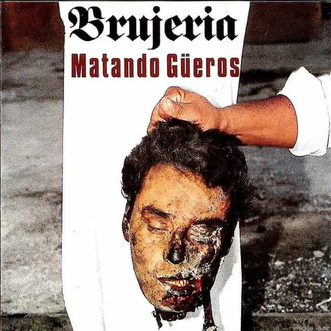 Brujeria, Matando Güeros is listed (or ranked) 3 on the list 25 Controversial and Disturbing Album Covers